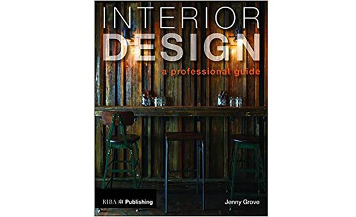 Interior Design A Professional Guide By Jenny Grove